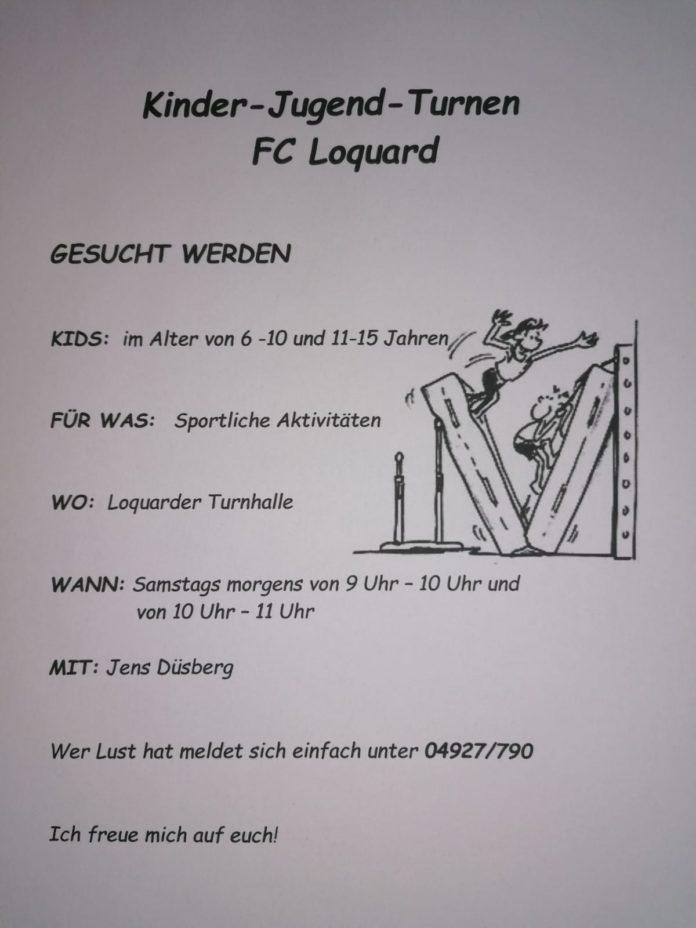 Ab Samstag, den 31.10.2020 findet bei unserem FC Loquard wieder ein regelmäßiges Kinder-Jugend-Turnen statt. Flyer: Jens Düsberg